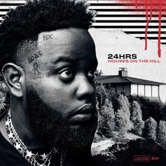 "24hrs Debut Album ""Houses On The Hill"" Features Vic Mensa, Moneybagg Yo, & More"