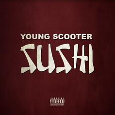 "Young Scooter Drops Off ""Sushi"" Off Of ""The Recipe"""