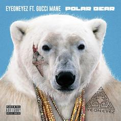 "Gucci Mane & EyeOnEyez Get Cold As A ""Polar Bear"""
