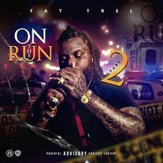 """Fat Trel Comes Through With """"On The Run 2"""""""