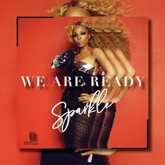 """Sparkle Continues War Against R. Kelly With """"We Are Ready"""" Single"""