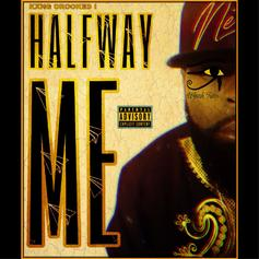 """KXNG Crooked Continues Weekly Slaughter With """"Halfway Me"""""""
