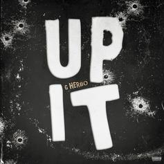 """G Herbo Takes Off On New Single """"Up It"""""""