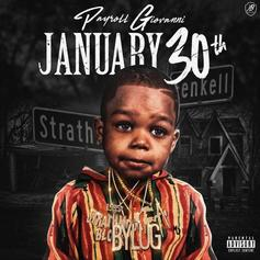 """Payroll Giovanni Releases New Project """"January 30th"""""""