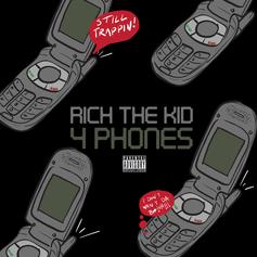 "Rich The Kid Drops Heavily-Teased Single ""4 Phones"""