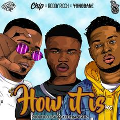 "Roddy Ricch Mixes & Mingles With Chip & Yxng Bane On ""How It Is"""