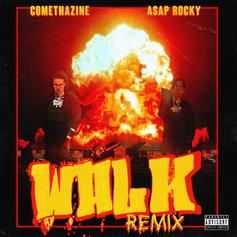 "A$AP Rocky Jumps On Comethazine's ""Walk"" For The Remix"