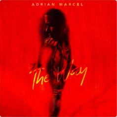 """Adrian Marcel Doubles Up With """"The Way"""""""