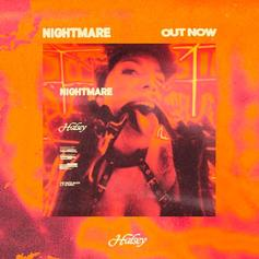"Halsey's ""Nightmare"" Teasers Explained With New Single"