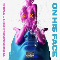 "Trina & LightSkinKeisha Deliver Raunchy ""On His Face"" Single"