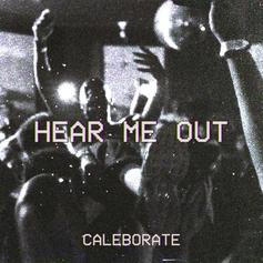 """Caleborate Shares New Track """"Hear Me Out"""""""