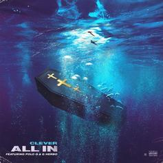 "Polo G and G Herbo Join Clever On ""All In"" Track"
