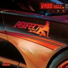 "Cousin Stizz & City Girls' New Song ""Perfect"" Goes Hard"