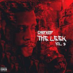 """Chief Keef Unleashes New Project """"The Leek Vol. 8"""""""