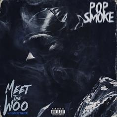 """Welcome To The Party"" Rapper Pop Smoke Drops Debut EP ""Meet The Woo"""