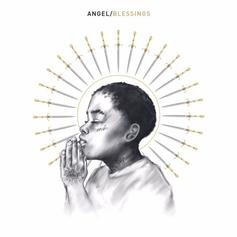 """Angel Officially Unleashed His """"Blessings"""" Track"""