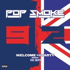 """Skepta Jumps On Pop Smoke's """"Welcome To The Party"""""""