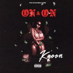 "Montreal's Kgoon Is Back For More With ""On & On"""