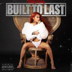 """Molly Brazy Drops Album """"Built To Last"""" Featuring Kash Doll"""