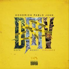 """Hoodrich Pablo Juan Is Back With New Track """"Minute Maid"""""""