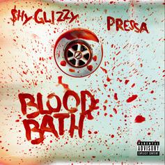 "Shy Glizzy & Pressa Reunite On ""Blood Bath"""