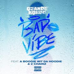 """Quando Rondo Grabs A Boogie Wit Da Hoodie & 2 Chainz For """"Bad Vibe"""""""