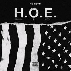 "Yo Gotti Gets His Acronym On With ""H.O.E (Heaven On Earth)"""