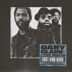"The Roots Join Gary Clark Jr. On ""This Land"" Remix"
