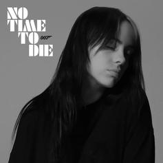 """Billie Eilish Drops Bond Theme Song """"No Time To Die"""""""