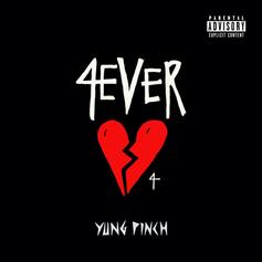 """Yung Pinch Quickly Follows Up Debut Album With """"4EVERHEARTBROKE 4"""" EP"""