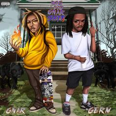 "GNAR & Germ Teamed Up For New Project ""Big Bad Gnar Sh*t 2"""