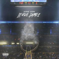 "King Von Drops Off ""LeVon James"" Ft. Lil Durk, G Herbo, YNW Melly & More"
