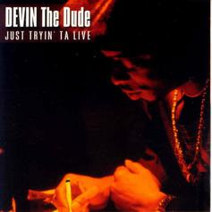 "Devin The Dude Dimmed The Lights On ""Doobie Ashtray"""