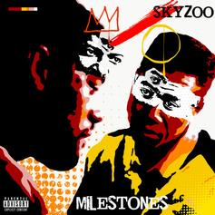 """Skyzoo Honours Fathers Everywhere With New EP """"Milestones"""""""