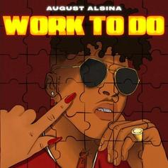 "August Alsina Shares R&B Single ""Work To Do"""