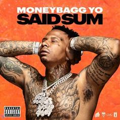 """Moneybagg Yo Has Quite A Bit To Say On """"Said Sum"""""""