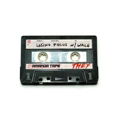 """THEY. Tap Wale For New Single """"Losing Focus"""""""