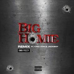 """OMB Peezy Connects With King Von & Jackboy For """"Big Homie"""" Remix"""