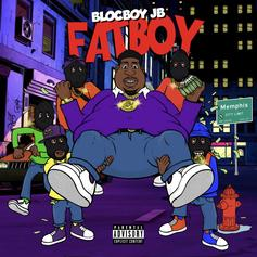 """BlocBoy JB Stays Eating Good And Making Money With """"FatBoy"""""""
