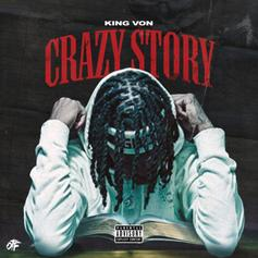 """King Von Cemented Himself As One Of Drill's Great Storytellers On """"Crazy Story"""""""
