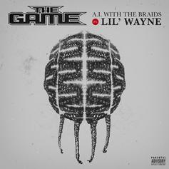 """The Game & Lil Wayne Squad Up On """"A.I. With The Braids"""""""
