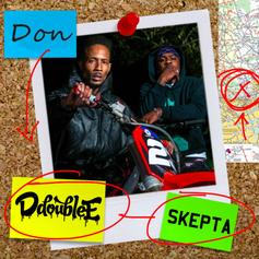 """Skepta & D Double E Are Top Dogs On """"DON"""""""