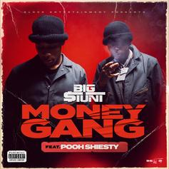 """Big $tunt Secures A Pooh Shiesty Feature For """"Money Gang"""""""