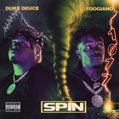 """Memphis Rapper Duke Deuce Drops New Single """"Spin"""" With Foogiano"""