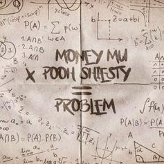 "Money Mu & Pooh Shiesty Deliver High Energy On ""Problem"""