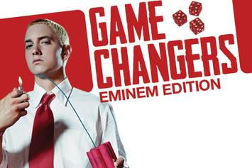 Game Changers: Eminem Edition
