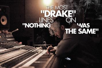 "The Most ""Drake"" Lines On ""Nothing Was The Same"""