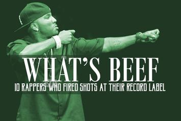 What's Beef: 10 Rappers Who Fired Shots At Their Record Label