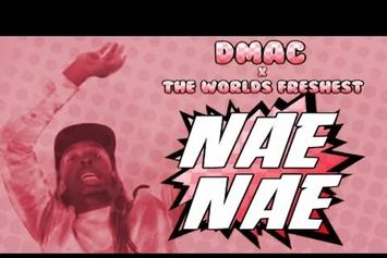 "Dmac ""Nae Nae (Prod. By The World's Freshest)"" Video"