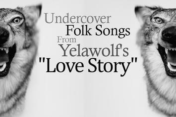 """Undercover Folk Songs From Yelawolf's """"Love Story"""""""